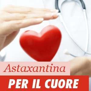 Astaxantina per il cuore