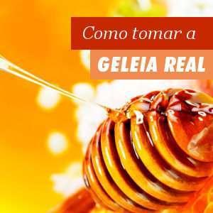 Como tomar Geleia Real