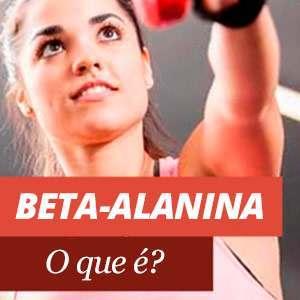 Tudo sobre a beta-alanina