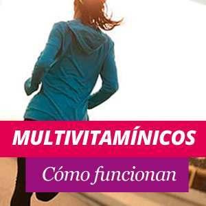 Multivitamínicos Beneficios y Propiedades