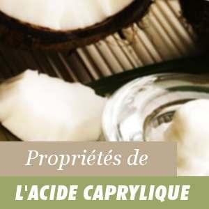 Propriétés de l'acide Caprylique