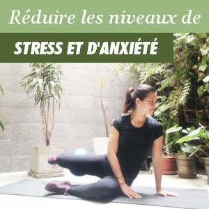 Réduire et contrôler les niveaux de stress et anxiété