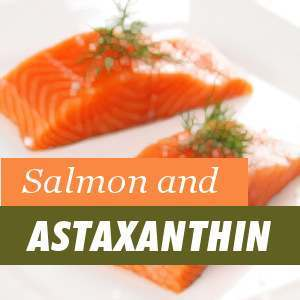 Salmon and Astaxanthin