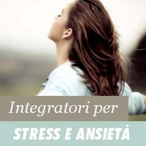 Integratori per lo stress e l'ansietà