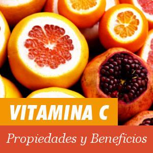 Beneficios y Propiedades de la Vitamina C