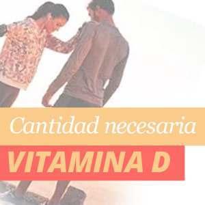Quantidade necessaria de Vitamina D